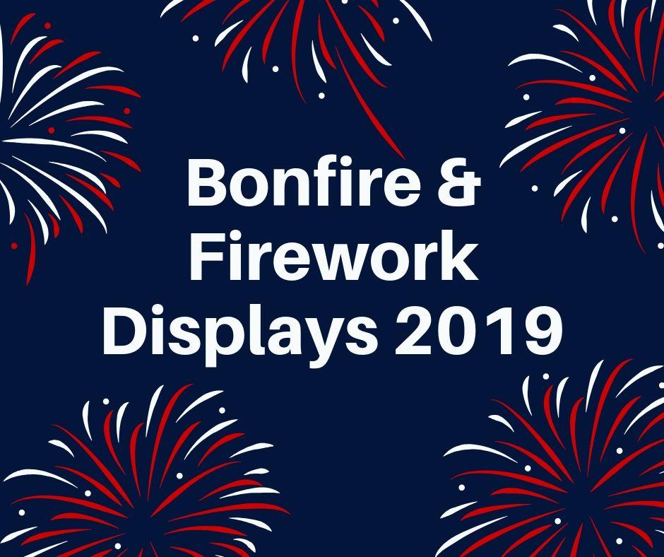 Bonfire Firework Displays 2019